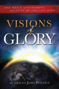 visions-of-glory-as-told-to-john-pontius